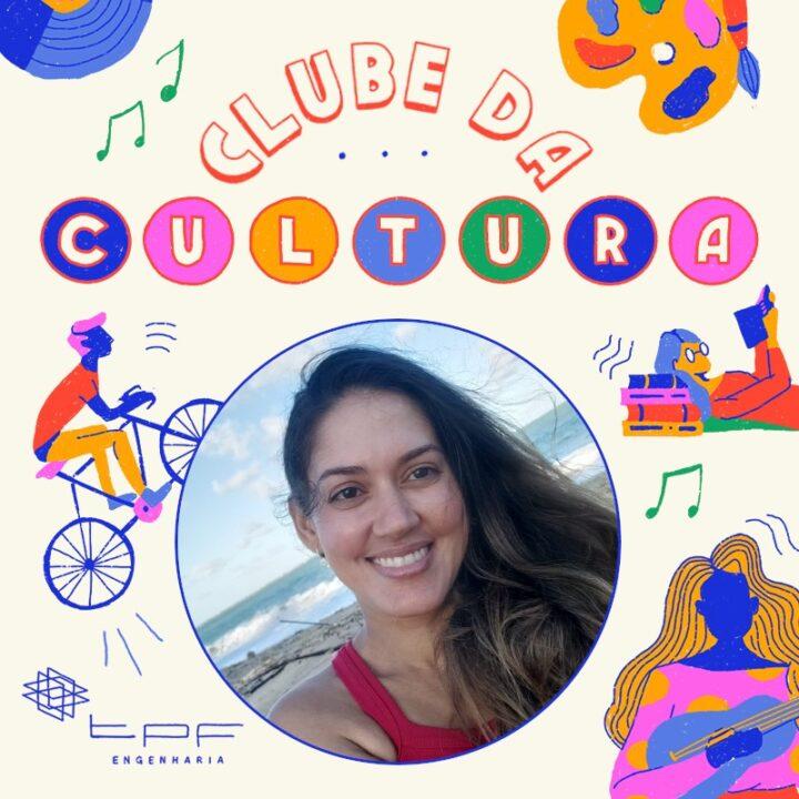 Primeira edição do Clube da Cultura, com Roseane Soares.