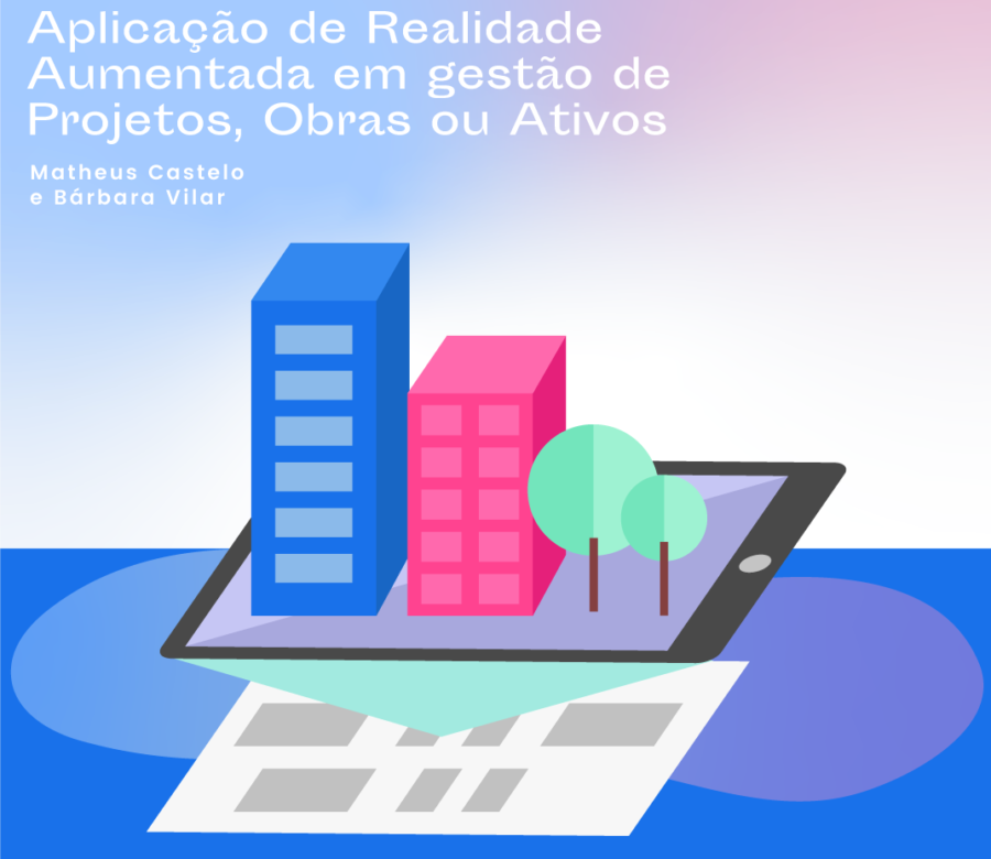 TPF Labs - Aplicação de realidade aumentada em gestão de projetos, obras ou ativos | De Matheus Castelo e Bárbara Vilar